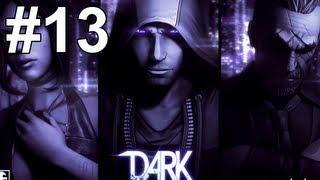 getlinkyoutube.com-DARK Gameplay Walkthrough Part 13 No Commentary