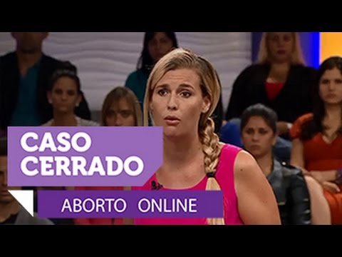Aborto online. Parte 1 de 2 de Caso Cerrado (VIDEO)