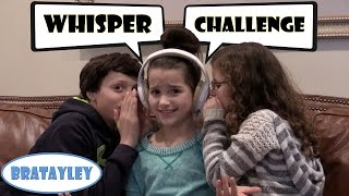 getlinkyoutube.com-The Whisper Challenge with Bratayley!