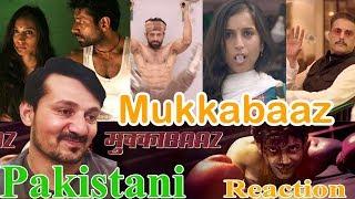 Mukkabaaz Trailer Reaction ! | Anurag Kashyap | Vineet Kumar Singh  | Zoya Hussain | #AmjadAlamKhan