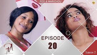 Pod et Marichou - Saison 2 - Episode 20