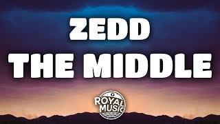 Zedd – The Middle (Lyrics) w/ Grey & Maren Morris width=