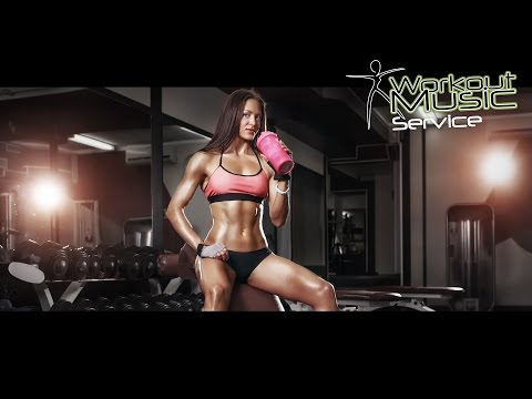 Gym Motivation Music 2017