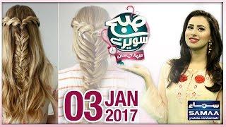 Subah Saverey Samaa Kay Saath - 3rd January 2017