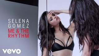 getlinkyoutube.com-Selena Gomez - Me & The Rhythm (Audio)