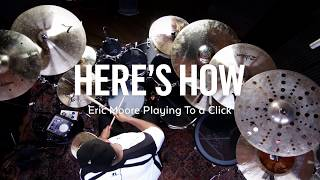Here's How: Eric Moore Playing to a Click