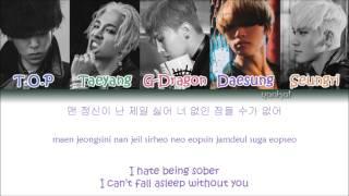 getlinkyoutube.com-BIGBANG - Sober (맨정신) (Color Coded Han|Rom|Eng Lyrics)