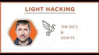 getlinkyoutube.com-The Do's & Don'ts of Light Hacking