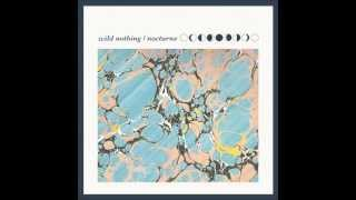 getlinkyoutube.com-Wild Nothing - Nocturne (Full Album)