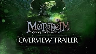 Mordheim: City of the Damned - Overview Trailer
