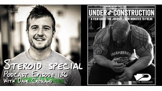getlinkyoutube.com-STEROIDS - No holds barred with Dave Crosland - Podcast #136