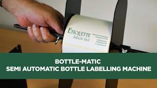 getlinkyoutube.com-Bottle-Matic Semi Automatic bottle labelling machine and label applicator