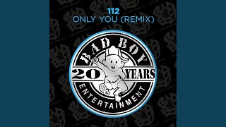 Only You-Bad Boy Remix (Feat. The Notorious B.I.G. & Mase)