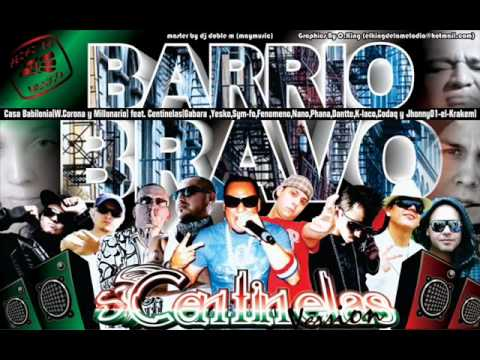Barrio Bravo (original)W. Corona &amp; Millonario Ft Centinelas