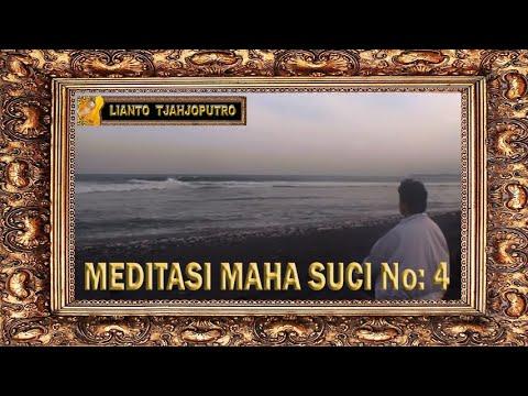 Meditasi Maha Suci No 4 - Bali Spiritual Music - Lianto Tjahjoputro