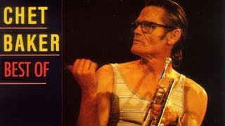 getlinkyoutube.com-Chet Baker - Best Of Chet Baker