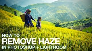 How to Remove Haze in Photoshop + Lightroom