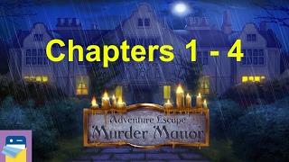 getlinkyoutube.com-Adventure Escape: Murder Manor: Walkthrough:Chapters 1, 2, 3, 4
