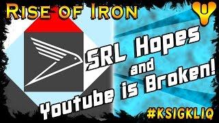 getlinkyoutube.com-Destiny Hopes for SRL 2016 and Youtube is Broken