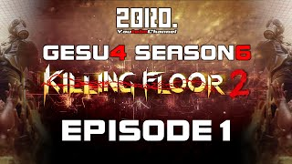 getlinkyoutube.com-#1【FPS】GESU4の「Killing Floor2」【2BRO.】