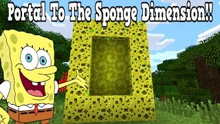 Minecraft How To Make A Portal To The Sponge Dimension - Sponge Dimension Showcase!!!