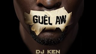getlinkyoutube.com-DJ Ken - Guèl Aw feat. Lutin & Madrane [Clip Officiel]