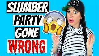 getlinkyoutube.com-SLUMBER PARTY GONE WRONG | STORYTIME