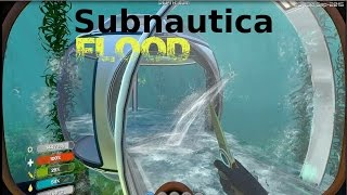 getlinkyoutube.com-Let's Play Subnautica Episode 9 Flood Test