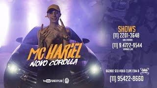 MC Hariel - Novo Corolla (Video Clipe) Jorgin Deejhay
