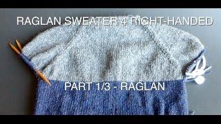 "WATCH How To KNIT ""RAGLAN PART"" 4 Simple Raglan Sweater part 1/3 - (4Righties)"