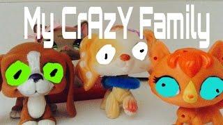 Lps skit- CraZy Family