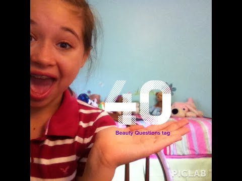 40 Beauty Questions Tag!