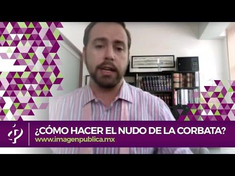 Cómo hacer el nudo de la corbata - Alvaro Gordoa Imagen Pública