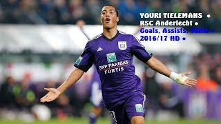 getlinkyoutube.com-YOURI TIELEMANS  ● RSC Anderlecht ●  Goals, Assists, Skills ● 2016/17 HD