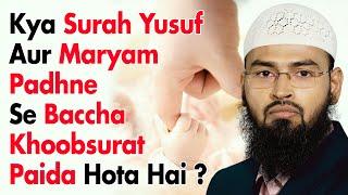 getlinkyoutube.com-Kya Sureh Yusuf Aur Maryam Padne Se Baccha Khoobsurat Paida Hota Hai By Adv. Faiz Syed