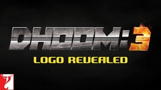 DHOOM 3 - Logo Revealed