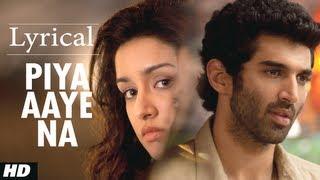 "getlinkyoutube.com-""Piya Aaye Na"" Aashiqui 2 Full Song with Lyrics | Aditya Roy Kapur, Shraddha Kapoor"