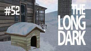 MY DOG! - THE LONG DARK (EP.52)
