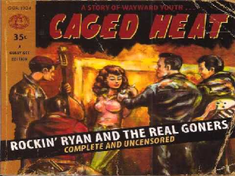Rockin Ryan And The Real Goners - Spider legged baby