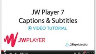 getlinkyoutube.com-Adding Captions & Subtitles to JW Player 7 Videos