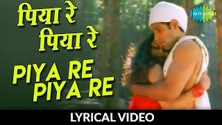 getlinkyoutube.com-Piya Re Piya Re with lyrics | पिया रे पिया रे गाने के बोल | Nusrat Fateh Ali Khan