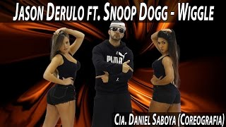 getlinkyoutube.com-Jason Derulo ft. Snoop Dogg - Wiggle Cia. Daniel Saboya (Coreografia)