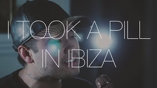Mike Posner - I Took a Pill In Ibiza | Cover by Travis Atreo