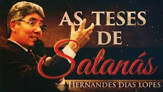 getlinkyoutube.com-As Teses de Satanás - Hernandes Dias Lopes