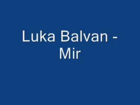 Duhovna Glazba: Luka Balvan - Mir