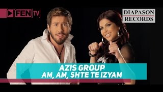 getlinkyoutube.com-AZIS GROUP - Am, am, shte te izyam / АЗИС ГРУП - Ам, ам, ще те изям