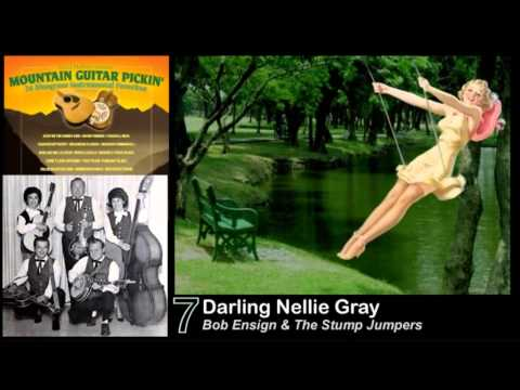 07. Darling Nellie Gray _ Bob Ensign & The Stump Jumpers