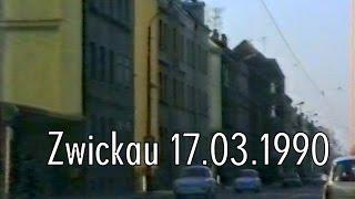 Zeitreise II: Zwickau/Sachsen 17.03.1990