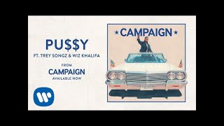 Ty Dolla $ign - Pu$$y (ft. Trey Songz & Wiz Khalifa)