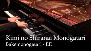 getlinkyoutube.com-Kimi no Shiranai Monogatari - Bakemonogatari ED [piano]